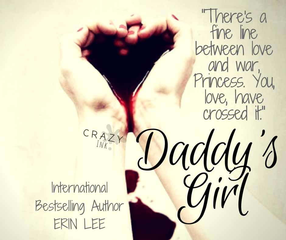 Daddys Girl Home Usa Today Bestselling Author Erin Lee El George